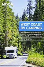 Moon West Coast RV Camping: The Complete Guide to More Than 2,300 RV Parks and Campgrounds in Washington, Oregon, and California (Moon Outdoors) PDF