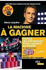 LA MACHINE A GAGNER 3EME EDITION Broché