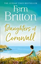 Daughters of Cornwall: The No.1 Sunday Times bestselling book, a dazzling historical fiction novel and heartwarming romance
