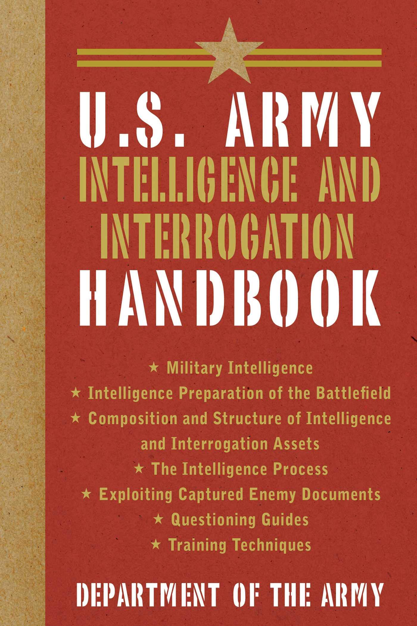 Image OfU.S. Army Intelligence And Interrogation Handbook (US Army Survival)
