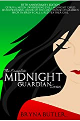 The Complete Midnight Guardian Series Kindle Edition