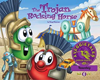 The Trojan Rocking Horse - VeggieTales Mission Possible Adventure Series #6: Personalized for Townley (Girl)