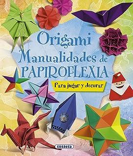 Origami. Manualidades De Papiroflexia