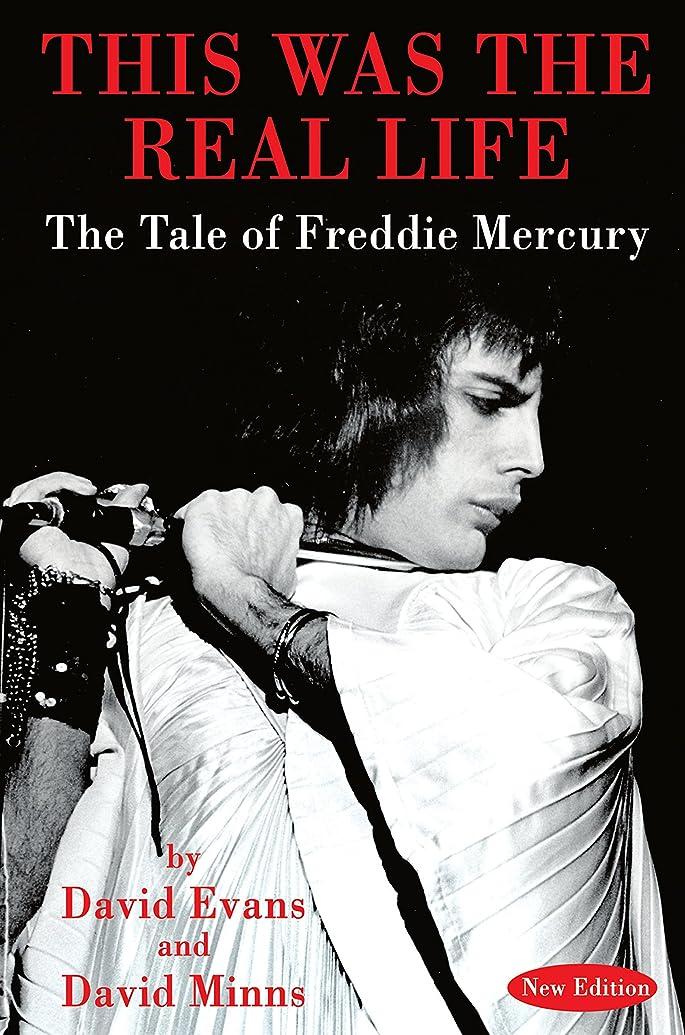指定不毛のびっくりしたTHIS WAS THE REAL LIFE: The Tale of Freddie Mercury (English Edition)
