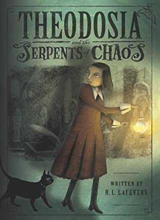 Theodosia and the Serpents of Chaos (The Theodosia Series Book 1) (English Edition)