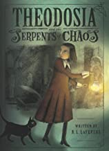 Theodosia and the Serpents of Chaos (The Theodosia Series Book 1)