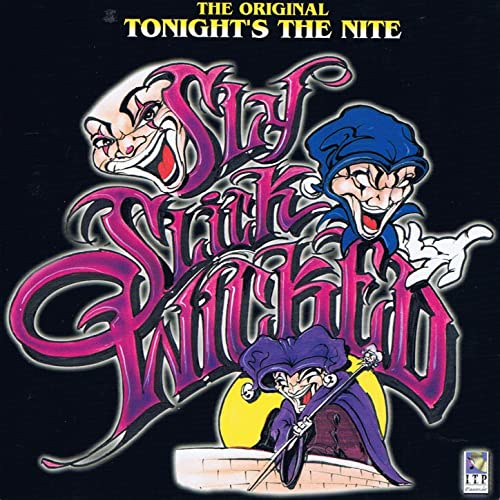 Tonight's the Nite by Slick and Wicked Sly on Amazon Music