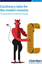 Cautionary tales for the modern investor: The seven deadly sins of multi-asset investing (English Edition)
