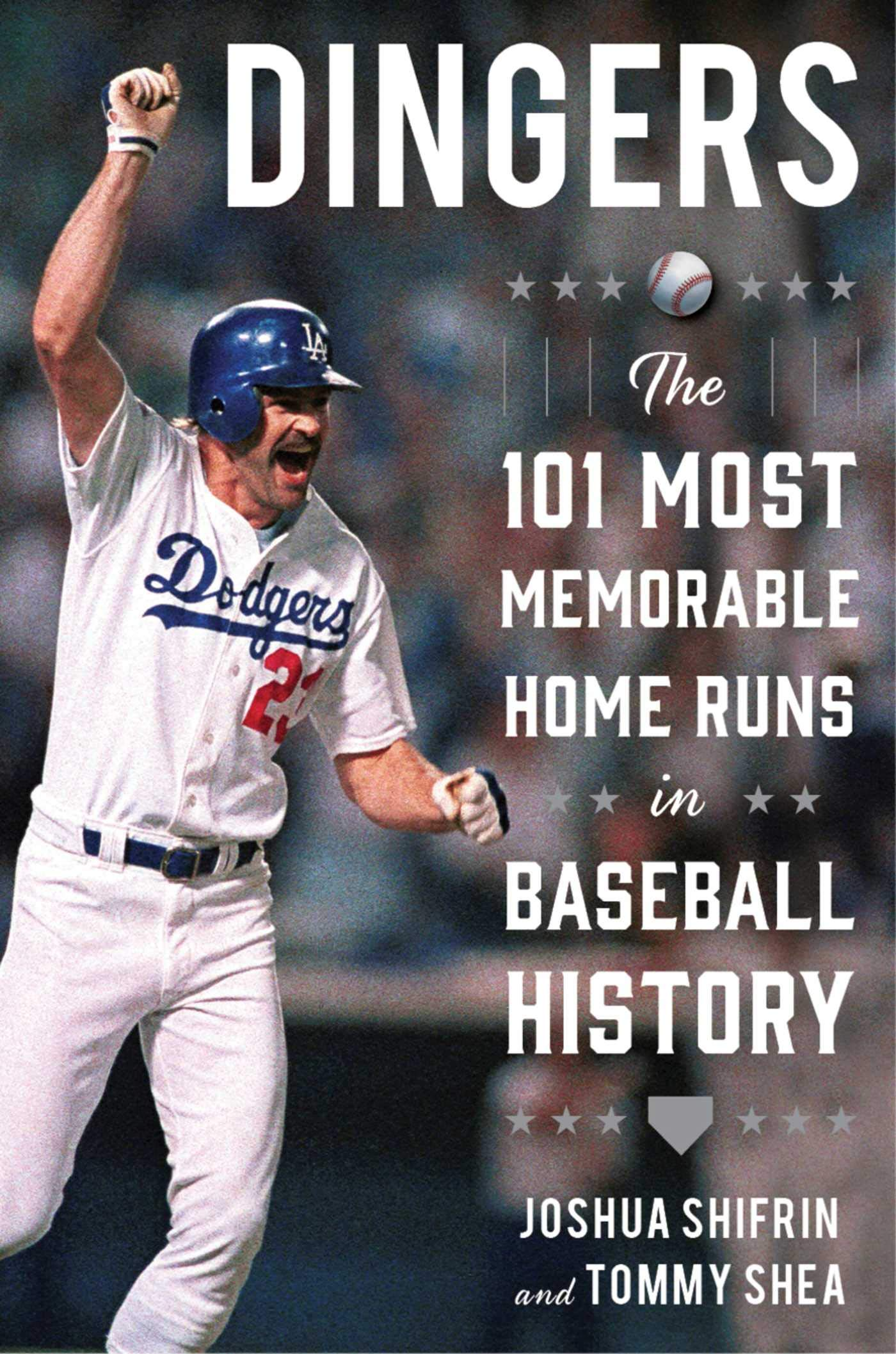 Image OfDingers: The 101 Most Memorable Home Runs In Baseball History