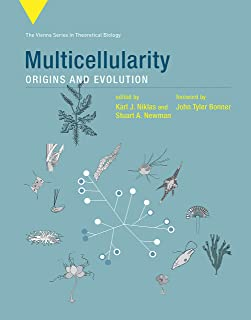 Multicellularity: Origins and Evolution (Vienna Series in Theoretical Biology)