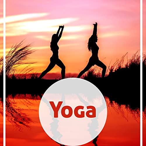 Yoga - Yoga Balance, Music for Training, Pilates Exercises ...