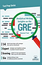 Analytical Writing Insights on the GRE General Test (Test Prep Series Book 14)