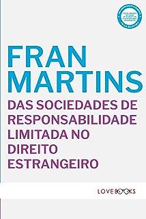 Das Sociedades de Responsabilidade Limitada no Direito Estrangeiro