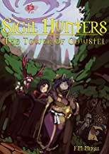 Sigil Hunters: The Tower of Gowstel