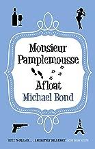 Monsieur Pamplemousse Afloat (Monsieur Pamplemousse Series Book 11)