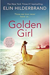 Golden Girl: The perfect escapist summer read from the #1 New York Times bestseller Kindle Edition