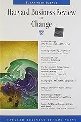 Harvard Business Review on Change (Harvard Business Review Paperback Series) Paperback