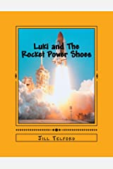 Luki and The Rocket Power Shoes Kindle Edition