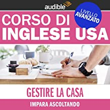 Gestire la casa (Impara ascoltando): Inglese USA - Livello avanzato