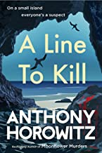 A Line to Kill: from the global bestselling author of Moonflower Murders (Hawthorne and Horowitz)