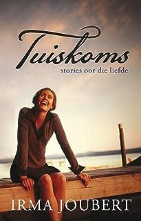 Tuiskoms: Stories oor die liefde (Afrikaans Edition)
