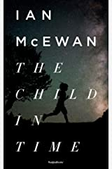 The Child in Time (Ian McEwan Series Book 1) Kindle Edition