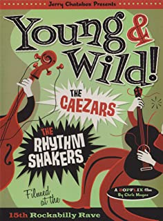 Young and Wild - The Rhythm Shakers Meet The Caezars