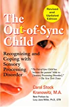 The Out-of-Sync Child: Recognizing and Coping with Sensory Processing Disorder (The Out-of-Sync Child Series) PDF