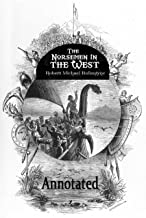 The Norsemen in the West Annotated