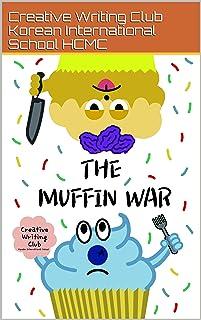 The Muffin War