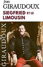 SIEGFRIED ET LE LIMOUSIN (French Edition)