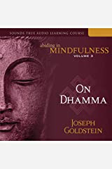 Abiding in Mindfulness, Vol. 3: On Dhamma Livres audio Audible