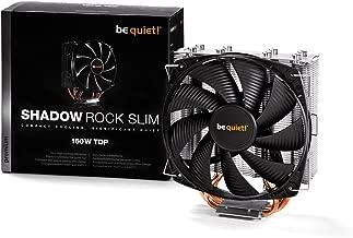 be quiet! BK010 Shadow Rock Slim - CPU Cooler - 160W TDP- Intel LGA 775 / 1150 / 1155 / 1156 / 1366 / 2011 & AMD Socket AM2 (+) / AM3 (+) / FM1 / FM2 / 754 / 939 / 940