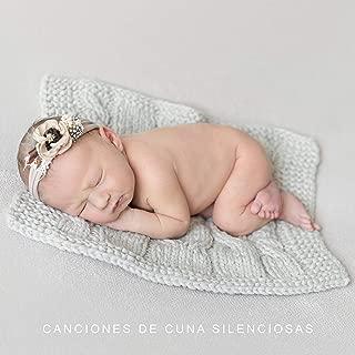 Canciones de Cuna Silenciosas - Colección de 15 Mejores Canciones de Cuna para Dormir o Tomar Siestas para Su Bebé