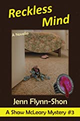 Reckless Mind (A Shaw McLeary Mystery Book 3) Kindle Edition