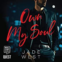 Own My Soul: A Sixty Days Novel, Book 3