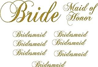 Pack of 9 Vinyl Wedding Iron on Transfer (1 Bride) (1 Maid of Honor) (7 Bridesmaid) (Glitter Gold)