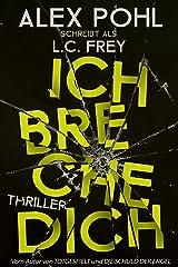 Ich Breche Dich: Thriller (Leipzig-Thriller 2) (German Edition) Kindle Edition