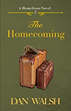 The Homecoming (A Homefront Novel Book 2)