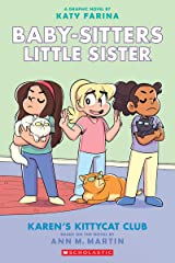 Karen's Kittycat Club (Baby-sitters Little Sister Graphic Novel #4) (Adapted edition) (Baby-Sitters Little Sister Graphix) Kindle Edition