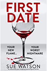 First Date: An absolutely jaw-dropping psychological thriller (English Edition) Format Kindle