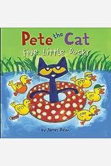 Pete the Cat: Five Little Ducks Kindle Edition