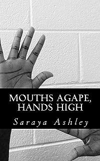 Mouths Agape, Hands High