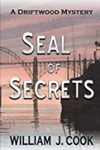 Seal of Secrets: A Driftwood Mystery (The Driftwood Mysteries Book 1)