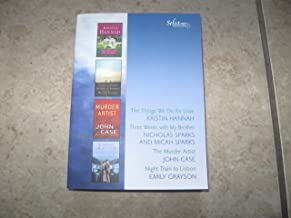 Select Editions (The Things We Do For Love, Three Weeks with My Brother, Murder Artist, Night Train to Lisbon) (Volume 1)