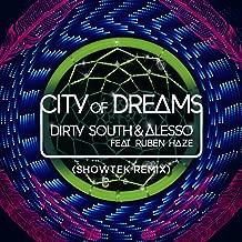 City Of Dreams (Showtek Remix) [feat. Ruben Haze]