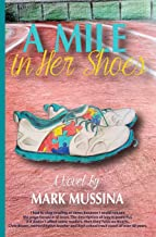 A Mile in Her Shoes