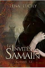 Les Invités de la Samain: La Trilogie des Oghams, T.1 (heroic fantasy, jeunes adultes) Format Kindle