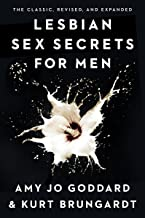 Lesbian Sex Secrets for Men, Revised and Expanded (English Edition)