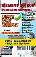 Siemens S7 300 Programming Ladder Logic Examples: FOR BEGINNER